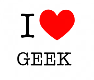 I love Geek